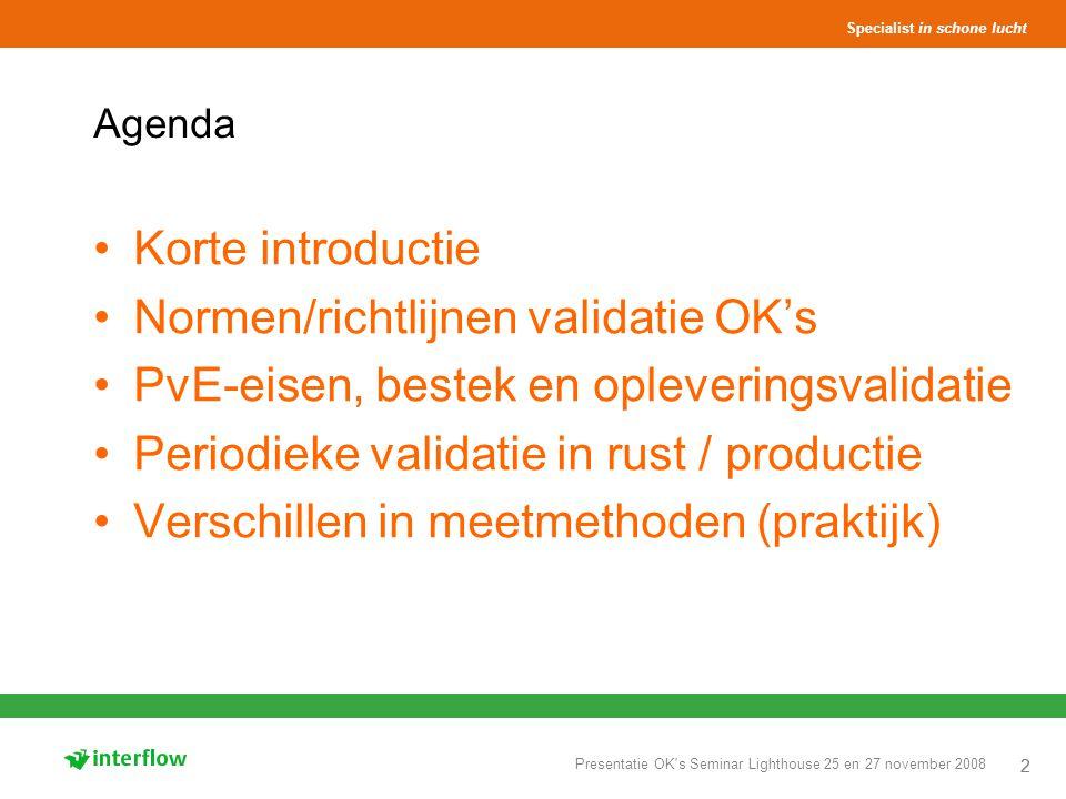 Normen/richtlijnen validatie OK's