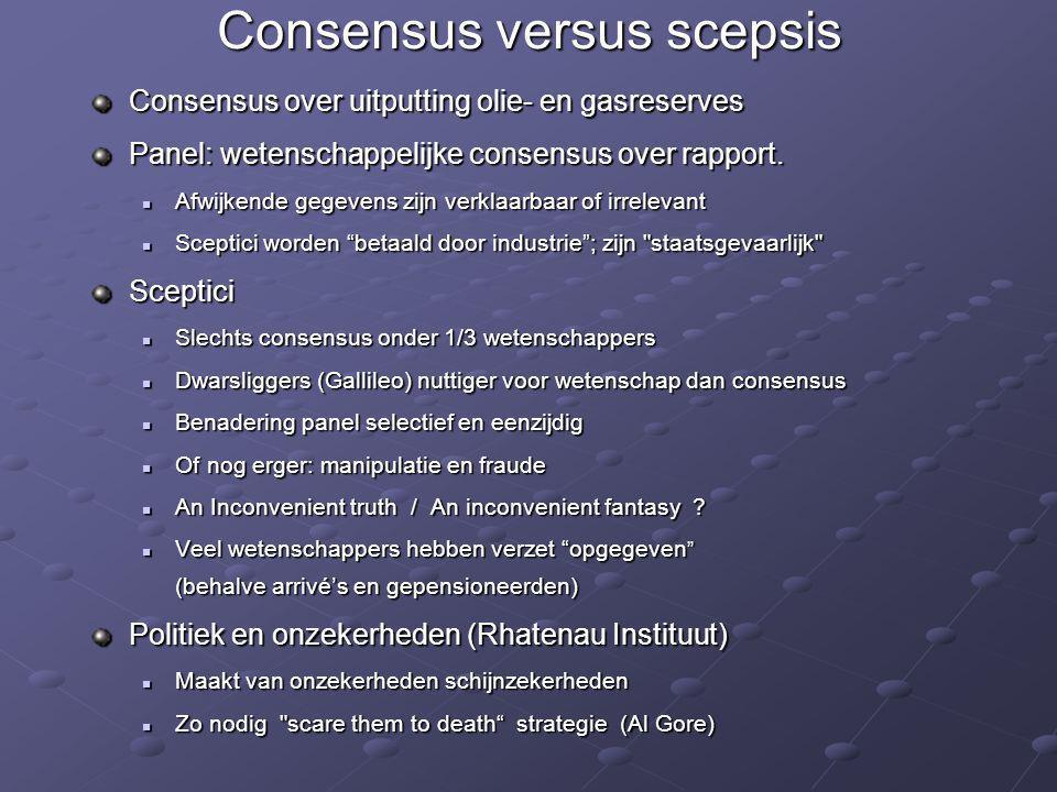 Consensus versus scepsis