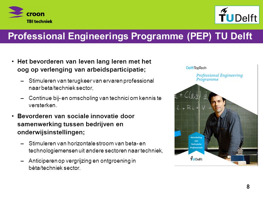 Professional Engineerings Programme (PEP) TU Delft