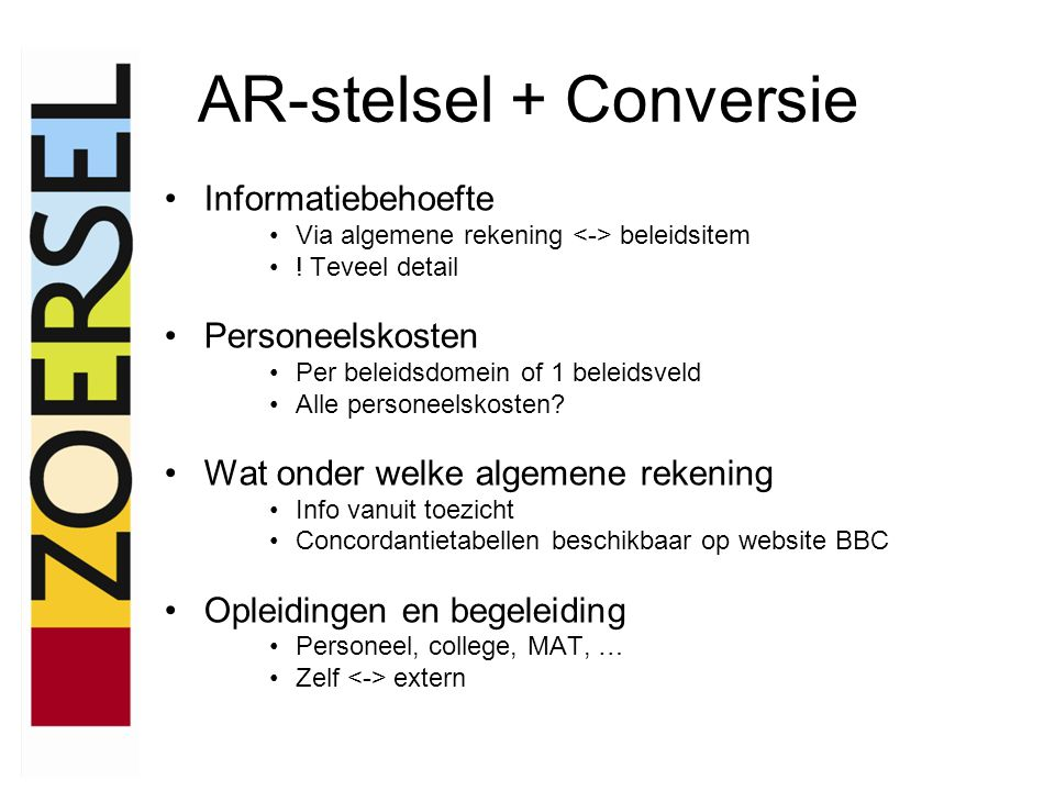 AR-stelsel + Conversie