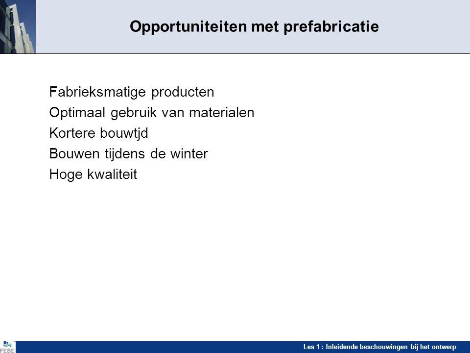 Opportuniteiten met prefabricatie