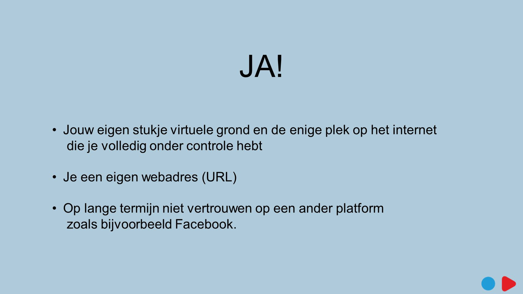 JA! Jouw eigen stukje virtuele grond en de enige plek op het internet die je volledig onder controle hebt.