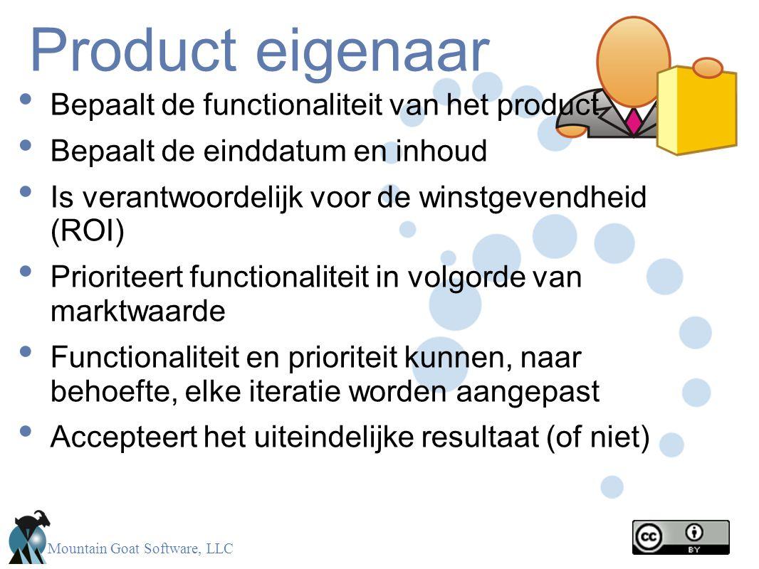 Product eigenaar Bepaalt de functionaliteit van het product
