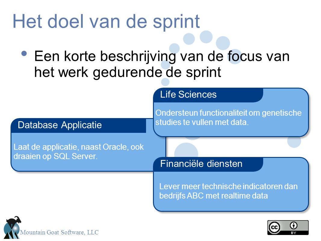 Het doel van de sprint Een korte beschrijving van de focus van het werk gedurende de sprint. Life Sciences.