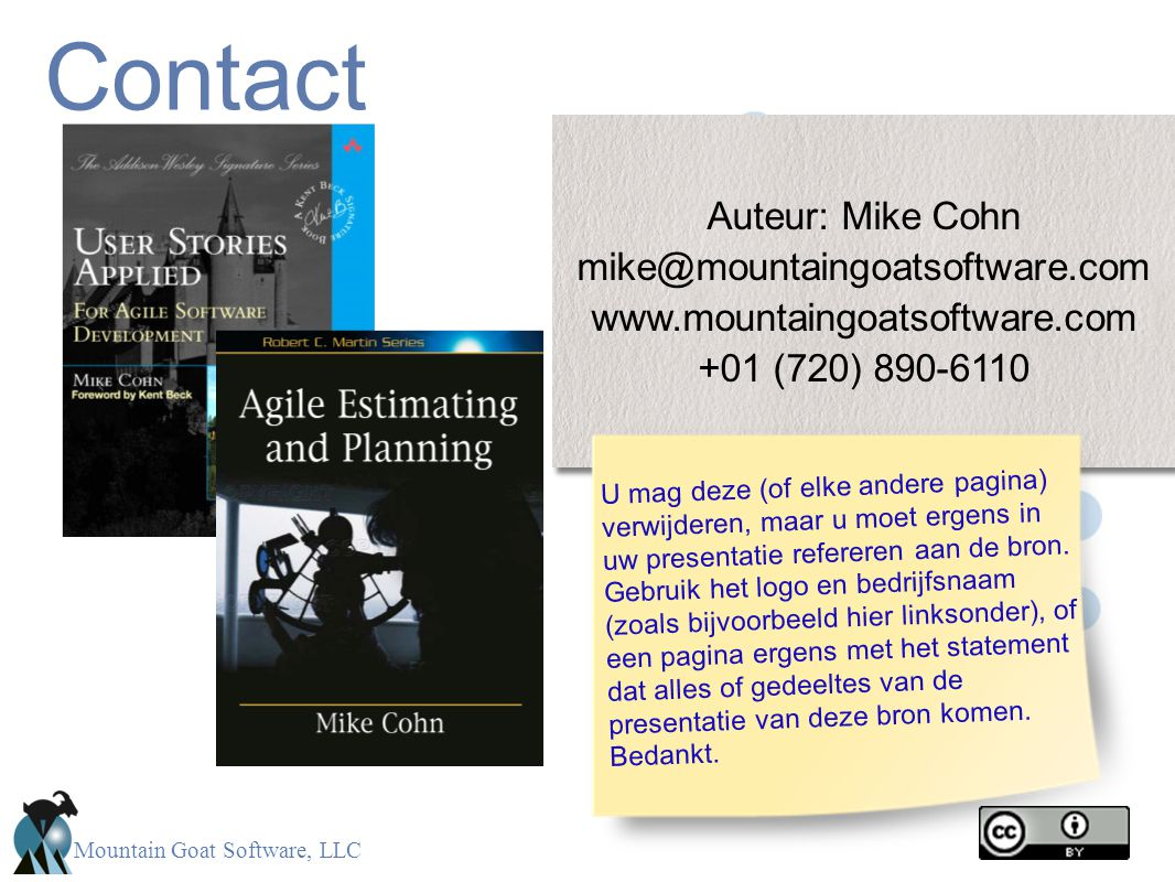 Contact Auteur: Mike Cohn mike@mountaingoatsoftware.com
