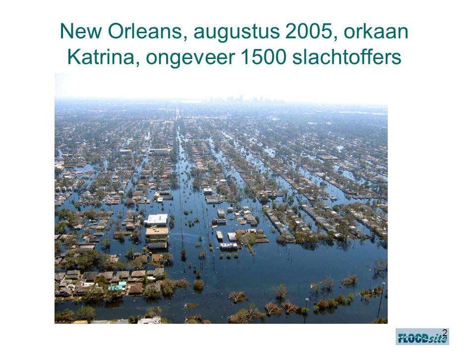 New Orleans, augustus 2005, orkaan Katrina, ongeveer 1500 slachtoffers