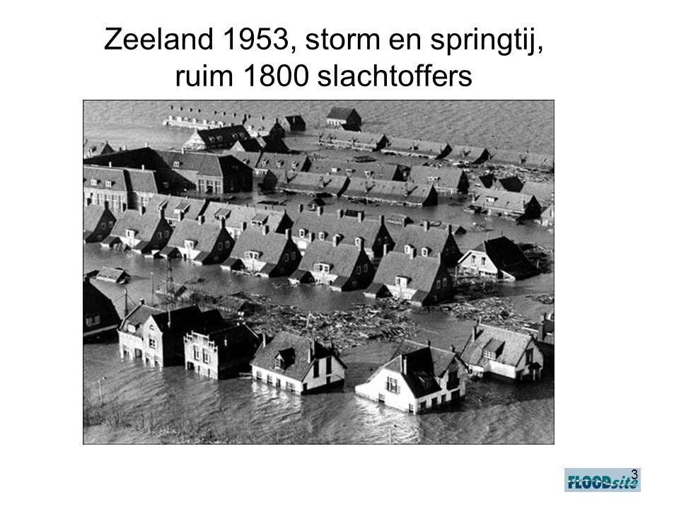 Zeeland 1953, storm en springtij, ruim 1800 slachtoffers