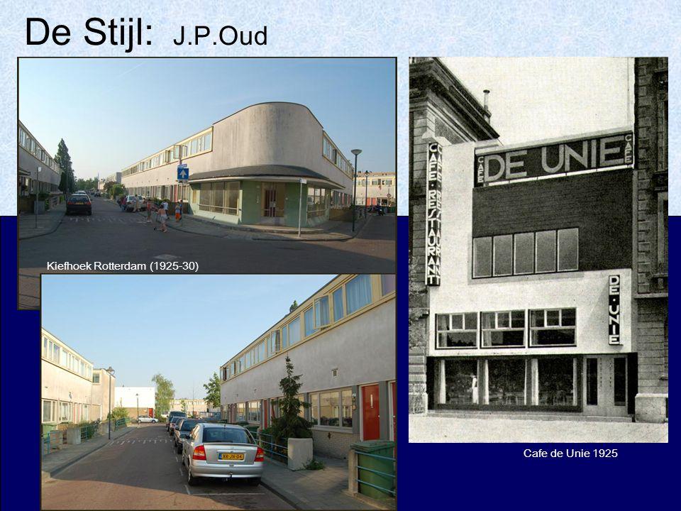 De Stijl: J.P.Oud Kiefhoek Rotterdam (1925-30) Cafe de Unie 1925