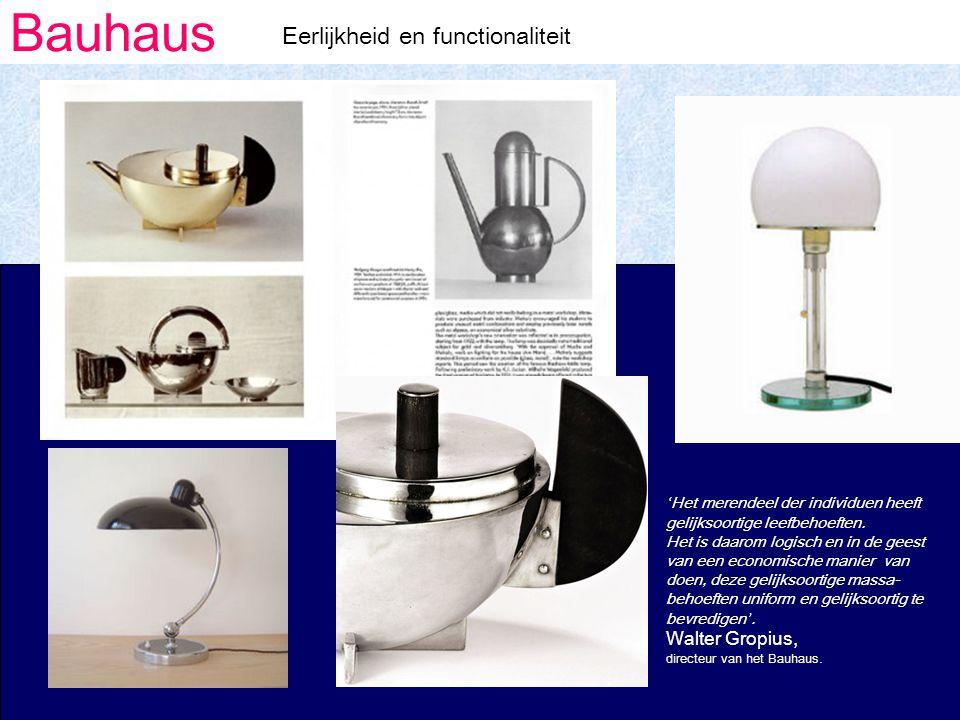 Bauhaus Eerlijkheid en functionaliteit