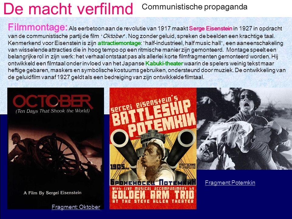 De macht verfilmd Communistische propaganda.