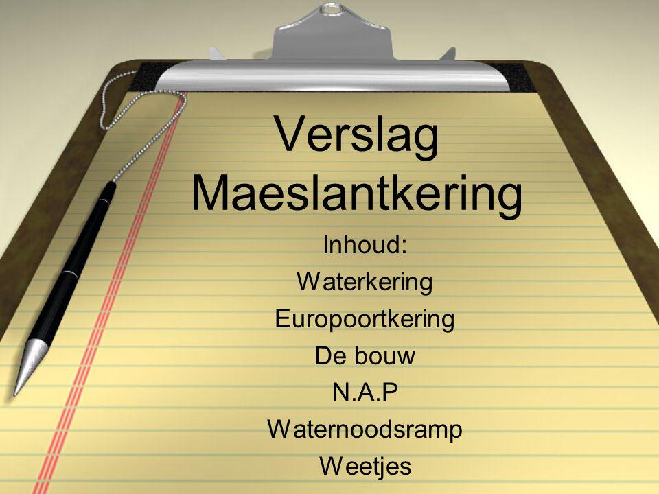 Verslag Maeslantkering