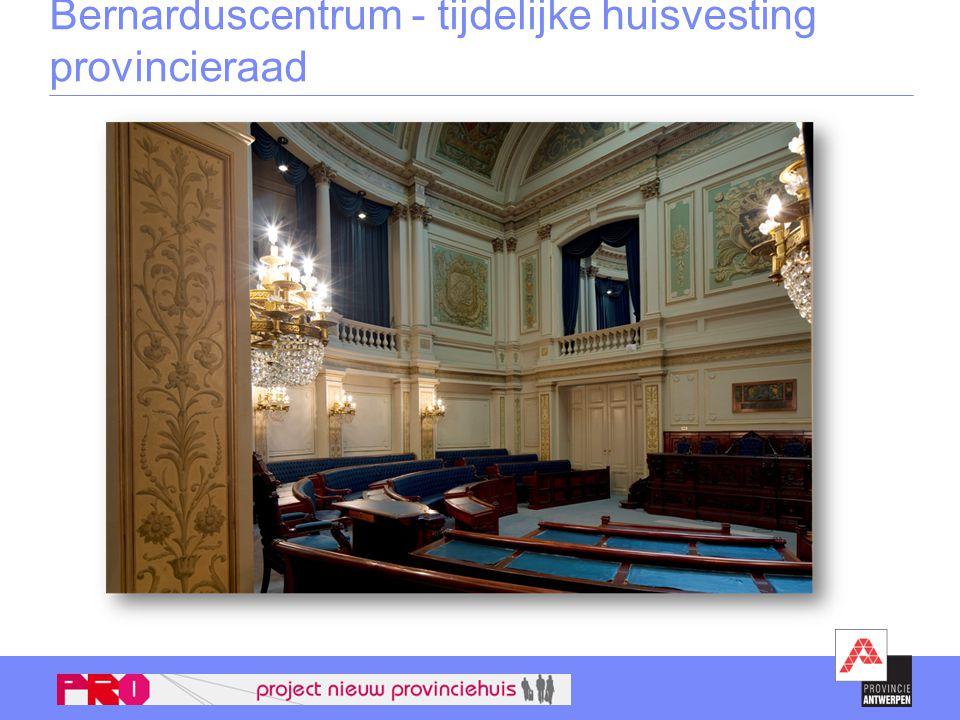 Bernarduscentrum - tijdelijke huisvesting provincieraad
