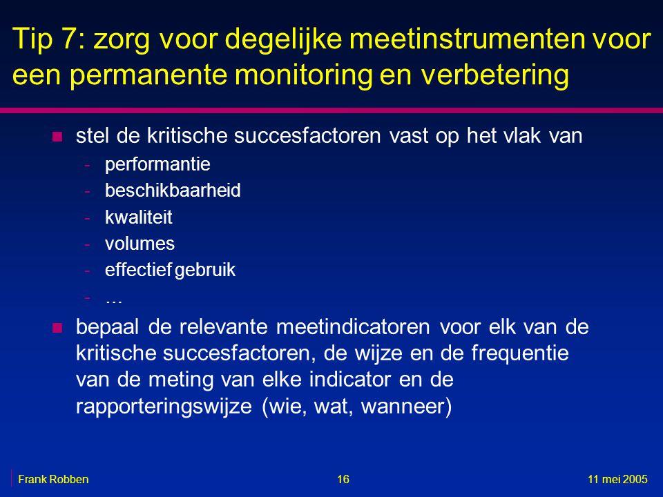 Tip 7: zorg voor degelijke meetinstrumenten voor een permanente monitoring en verbetering