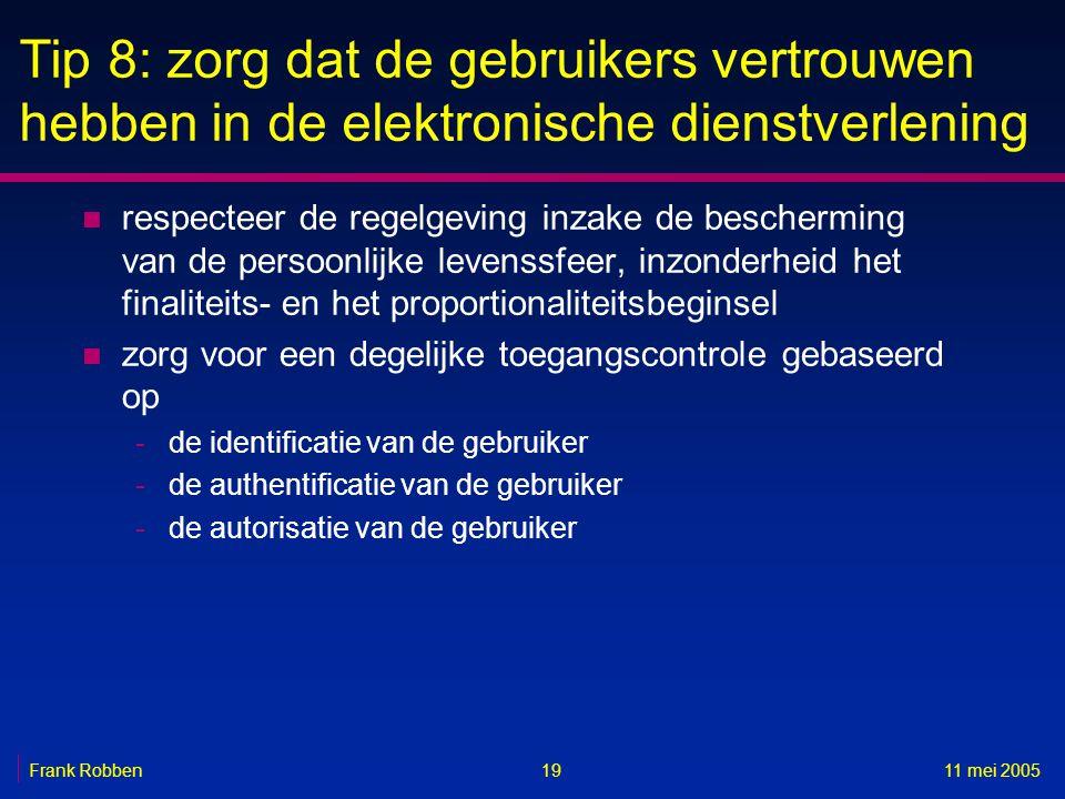 Tip 8: zorg dat de gebruikers vertrouwen hebben in de elektronische dienstverlening
