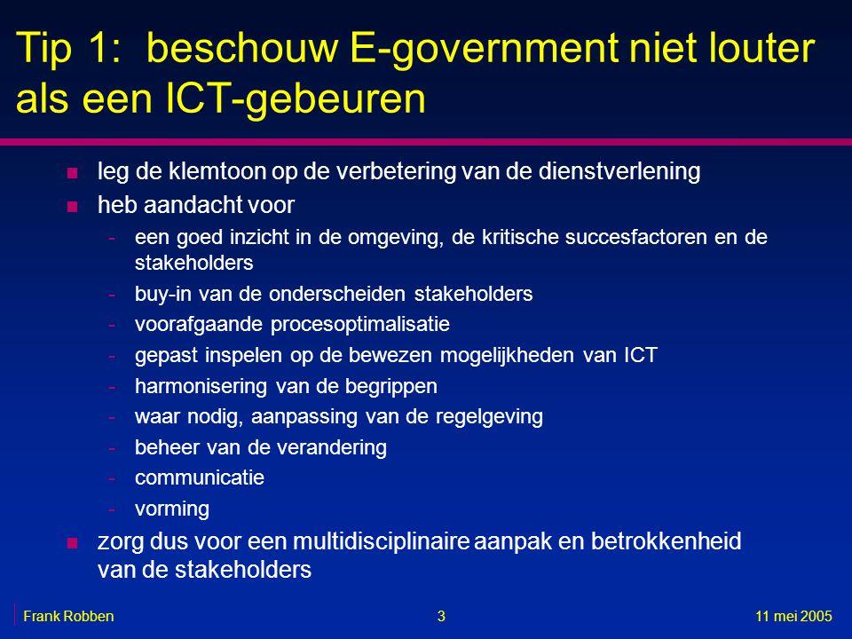Tip 1: beschouw E-government niet louter als een ICT-gebeuren