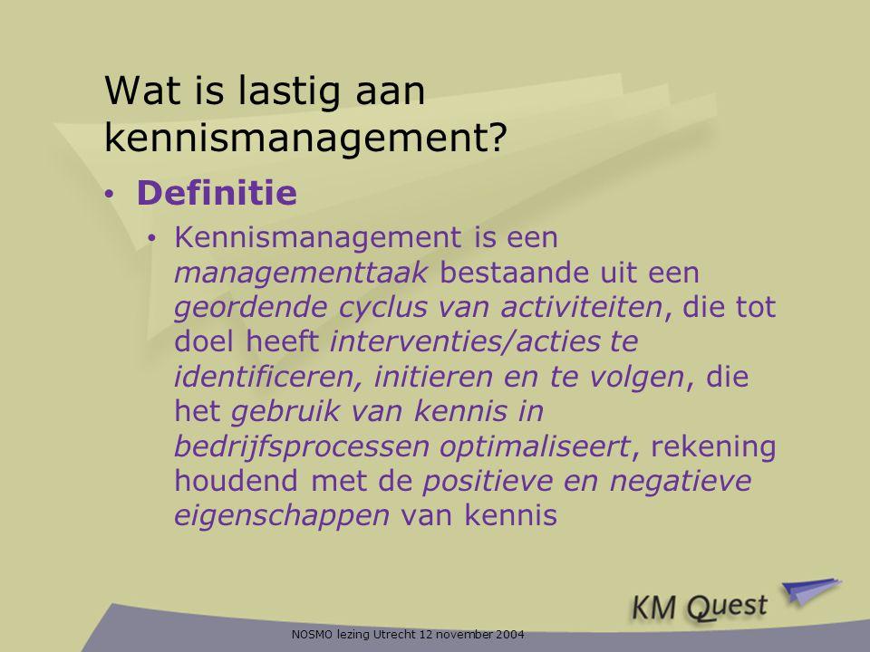 Wat is lastig aan kennismanagement
