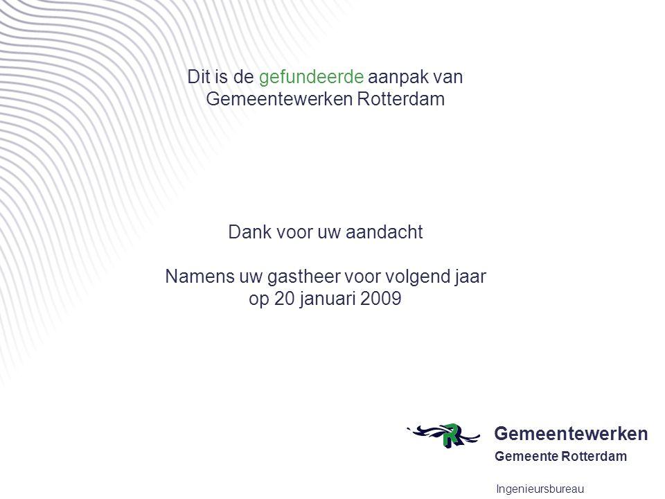 Dit is de gefundeerde aanpak van Gemeentewerken Rotterdam