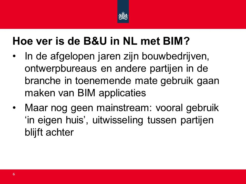 Hoe ver is de B&U in NL met BIM