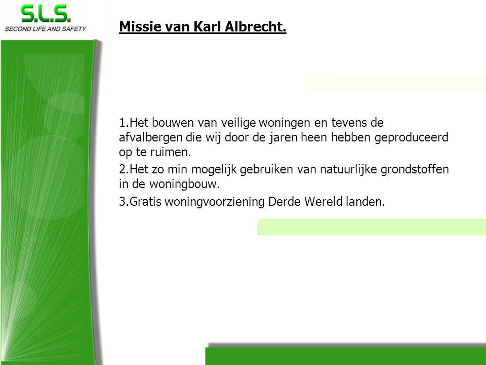 Missie van Karl Albrecht.