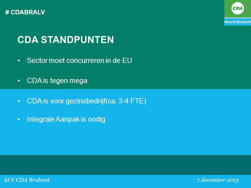 CDA STANDPUNTEN Sector moet concurreren in de EU CDA is tegen mega
