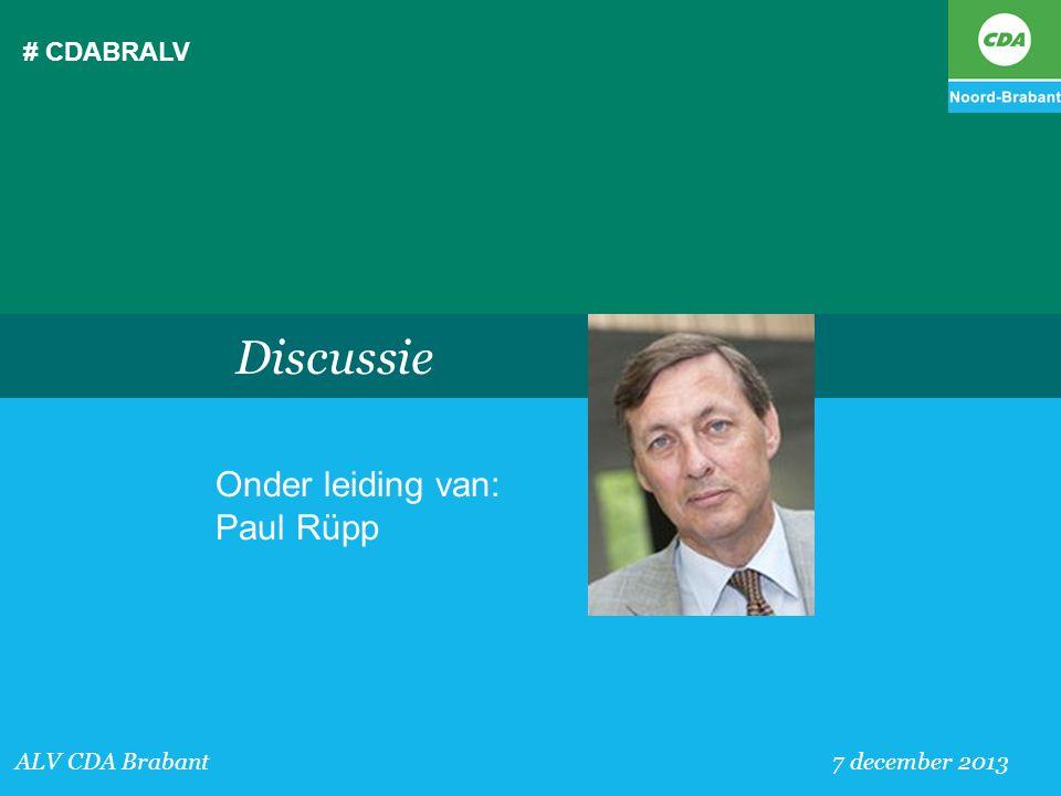 Discussie Onder leiding van: Paul Rüpp # CDABRALV