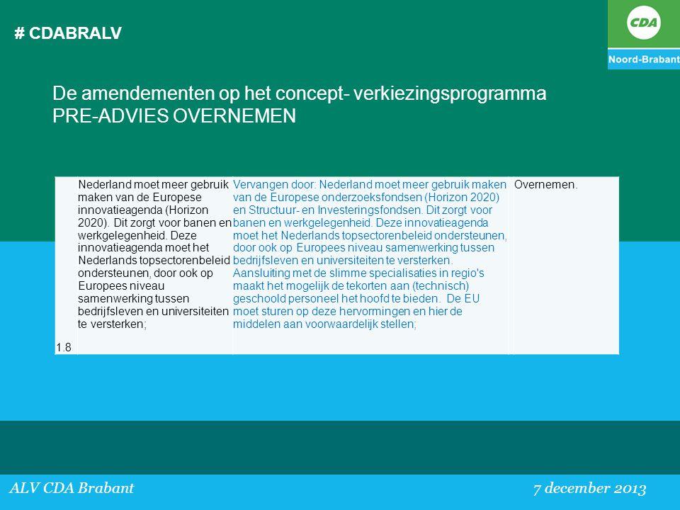 # CDABRALV De amendementen op het concept- verkiezingsprogramma PRE-ADVIES OVERNEMEN. 1.8.