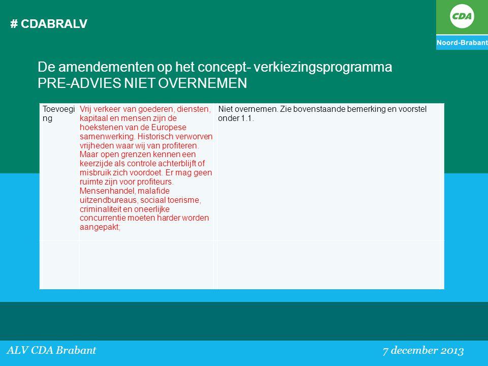 # CDABRALV De amendementen op het concept- verkiezingsprogramma PRE-ADVIES NIET OVERNEMEN. Toevoeging.