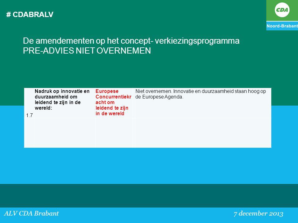 # CDABRALV De amendementen op het concept- verkiezingsprogramma PRE-ADVIES NIET OVERNEMEN. 1.7.
