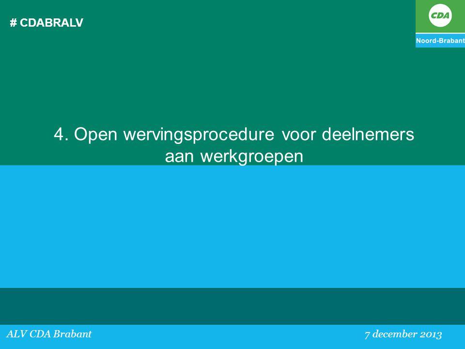 4. Open wervingsprocedure voor deelnemers aan werkgroepen