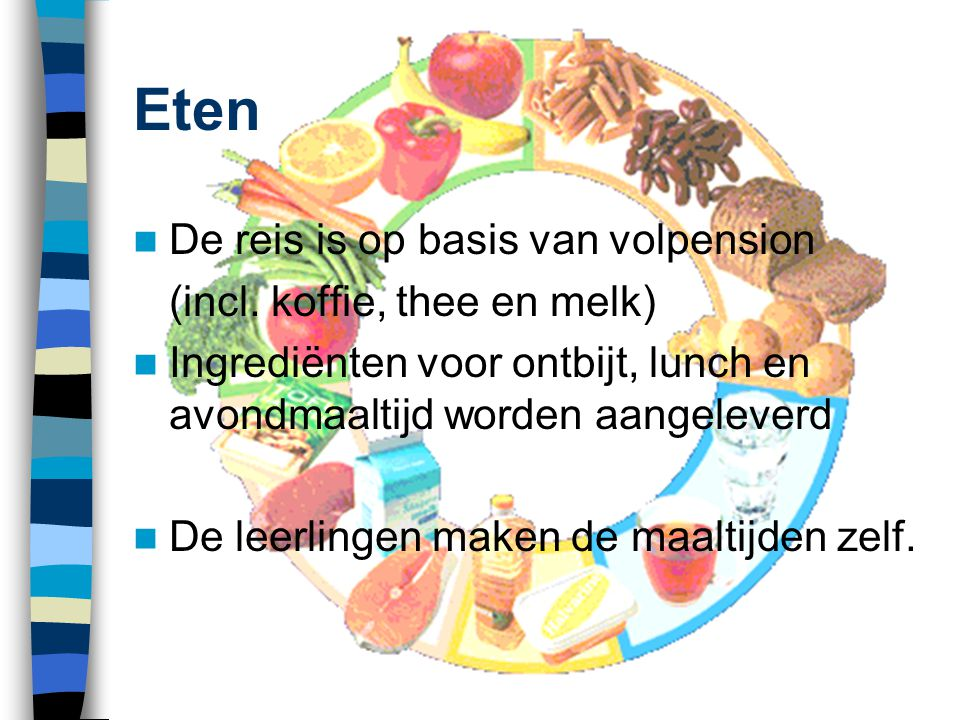 Eten De reis is op basis van volpension (incl. koffie, thee en melk)