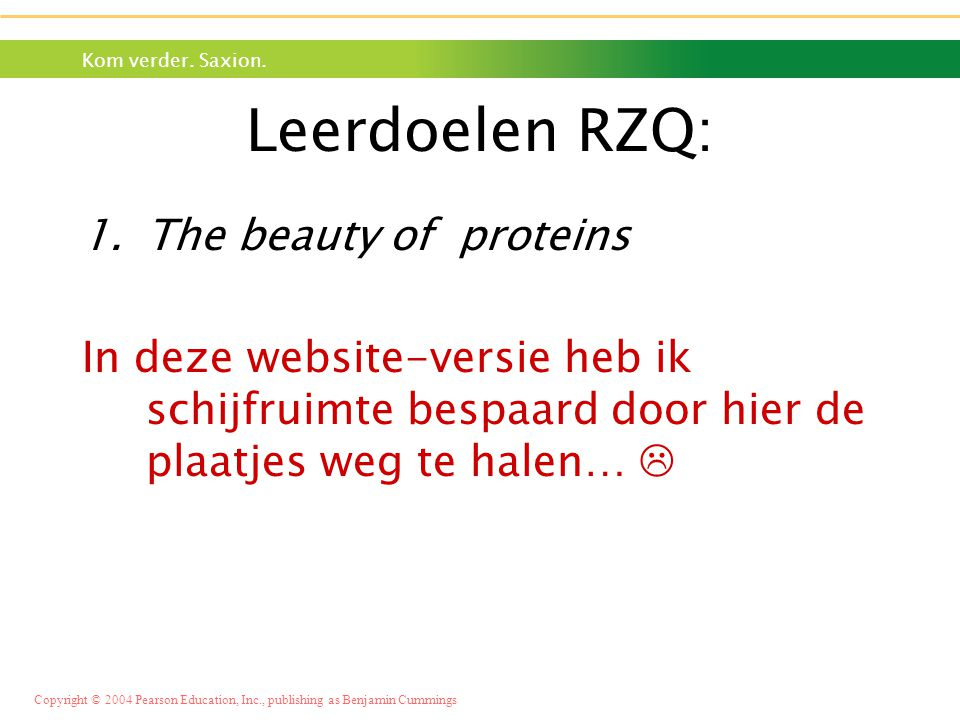 Leerdoelen RZQ: The beauty of proteins
