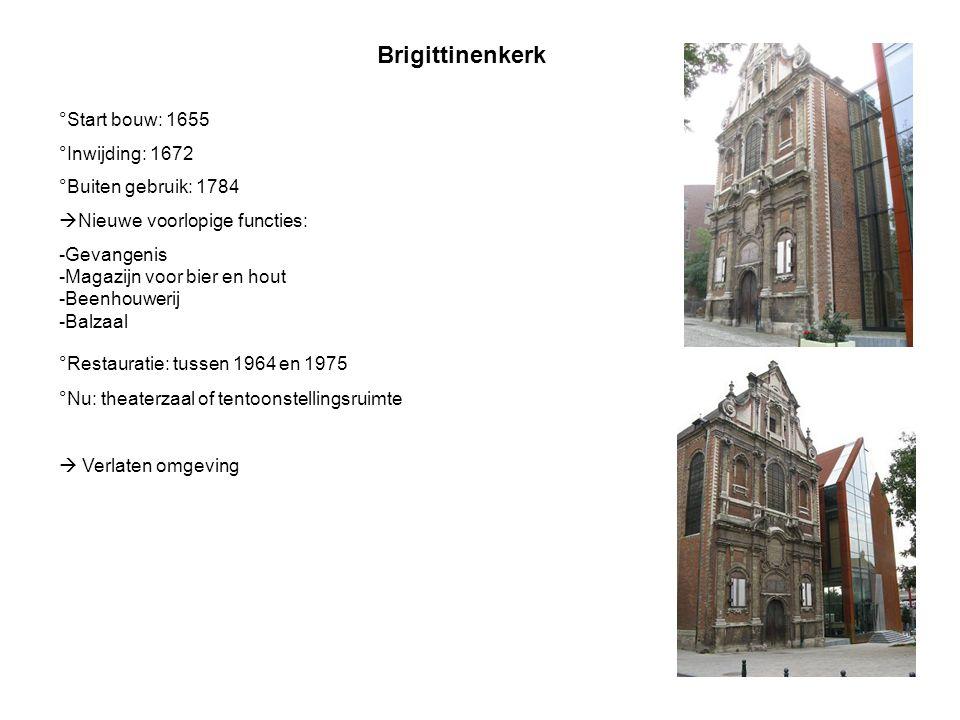 Brigittinenkerk °Start bouw: 1655 °Inwijding: 1672