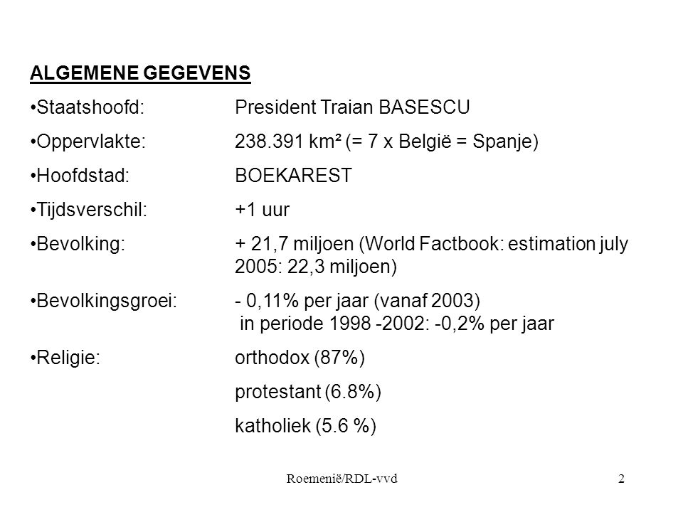 Staatshoofd: President Traian BASESCU