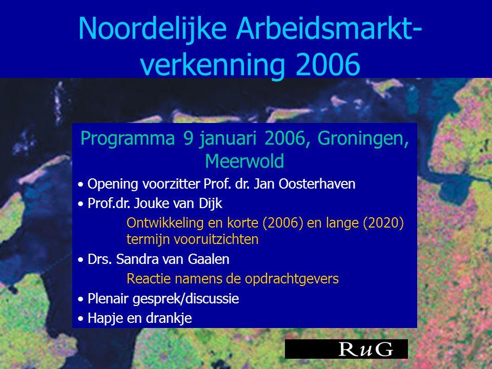 Noordelijke Arbeidsmarkt-verkenning 2006