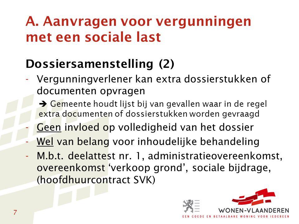 A. Aanvragen voor vergunningen met een sociale last