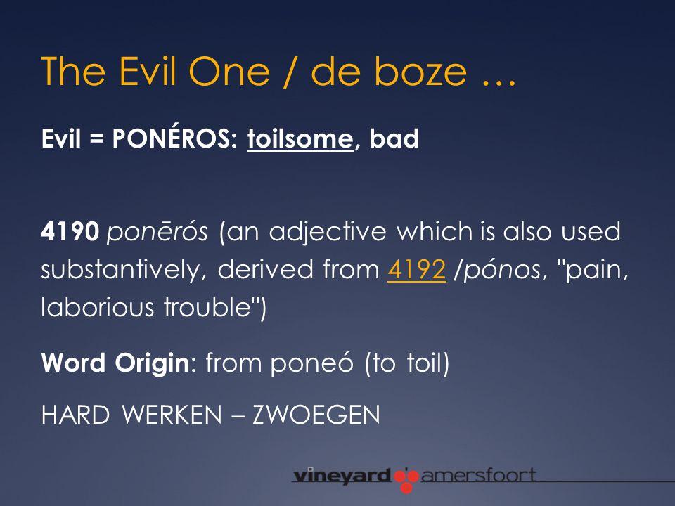 The Evil One / de boze …
