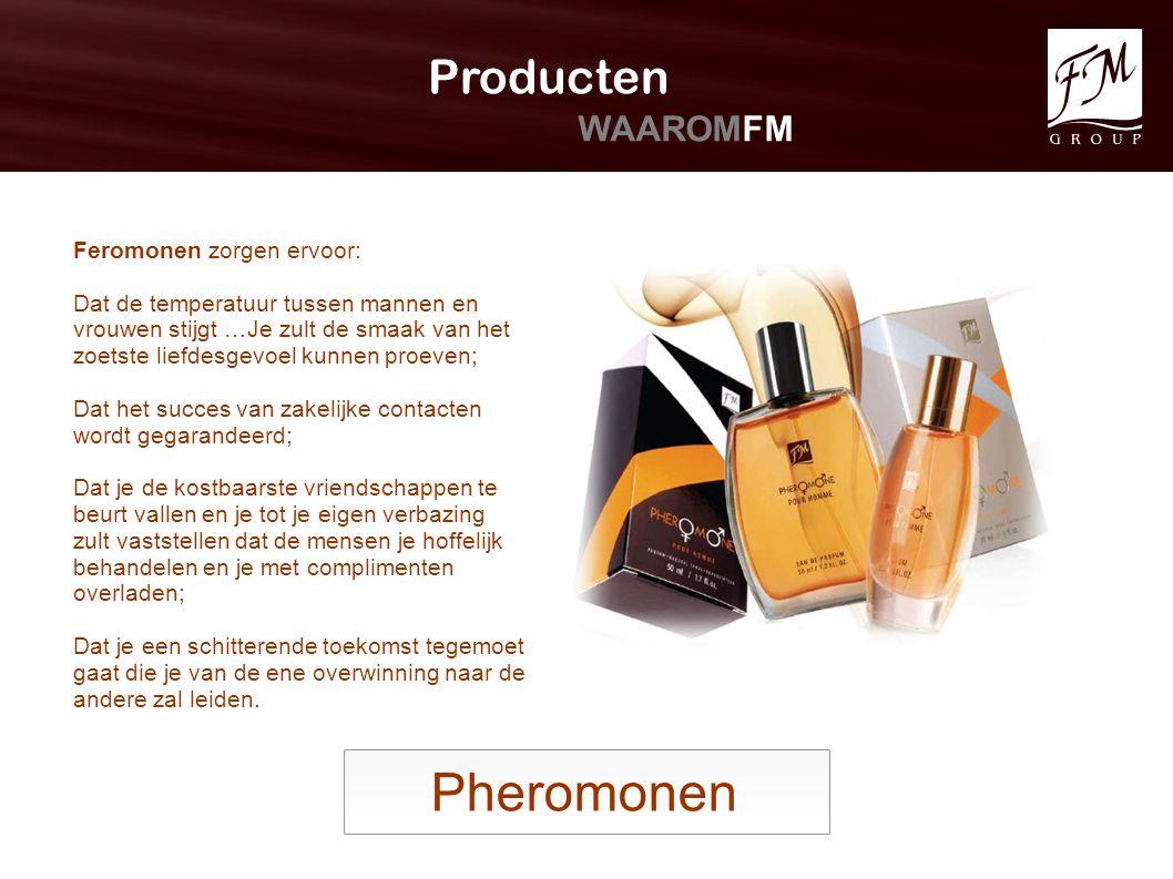 Pheromonen Producten WAAROMFM Feromonen zorgen ervoor: