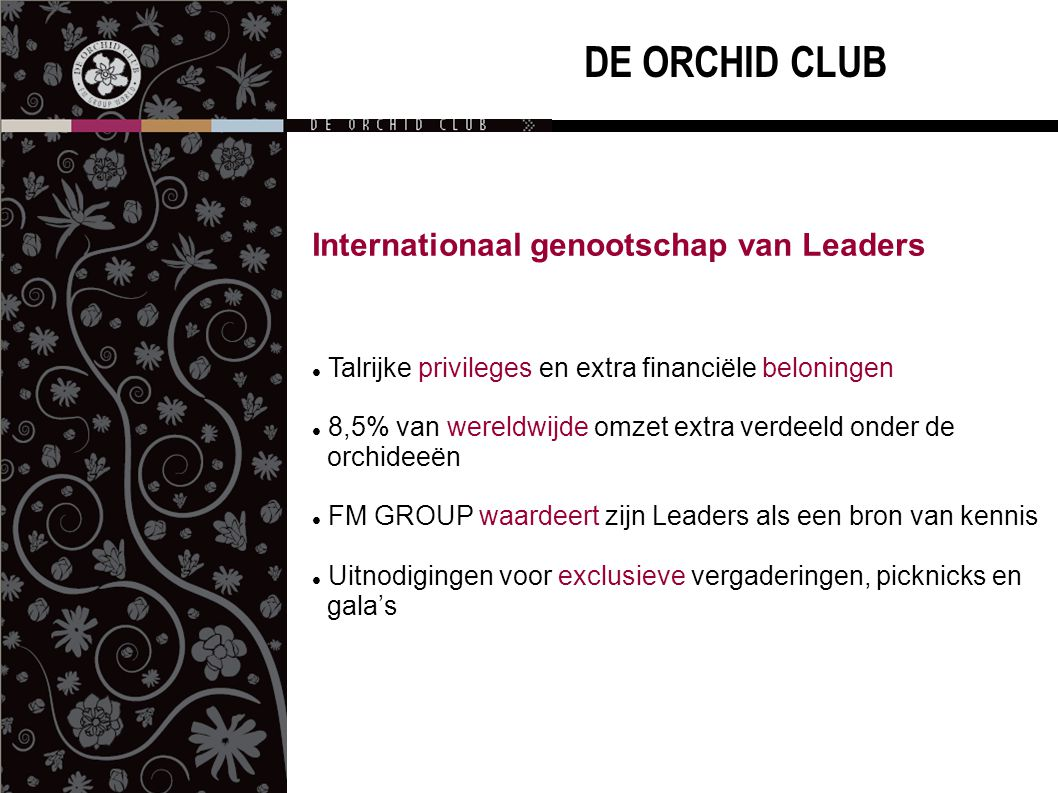 DE ORCHID CLUB Internationaal genootschap van Leaders