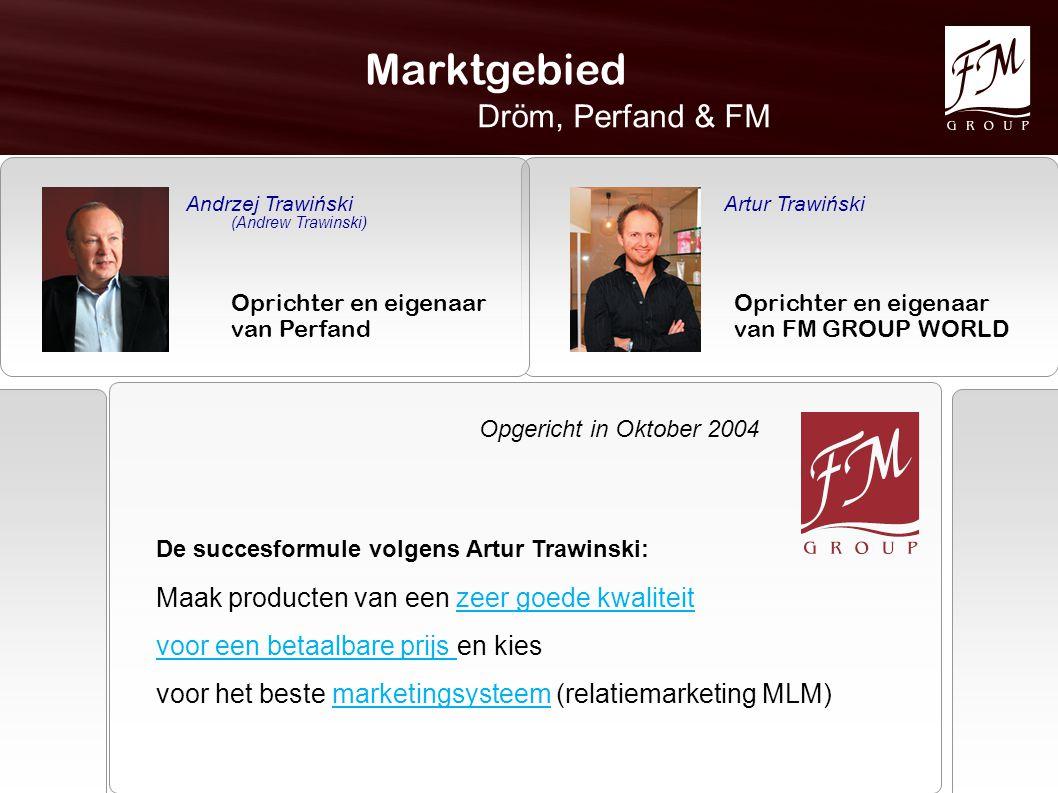 Marktgebied Dröm, Perfand & FM