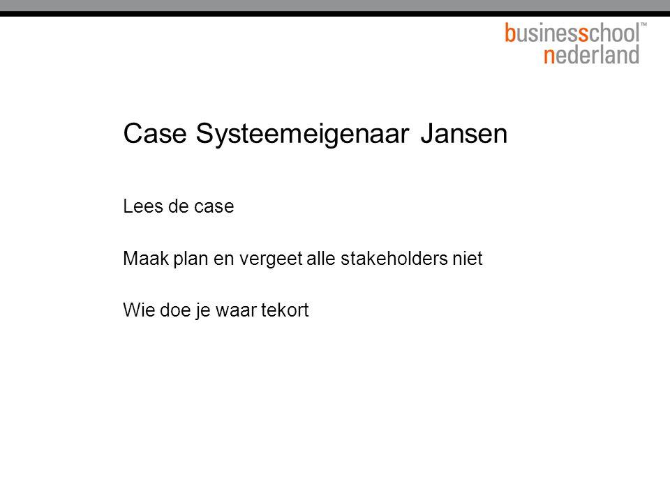 Case Systeemeigenaar Jansen