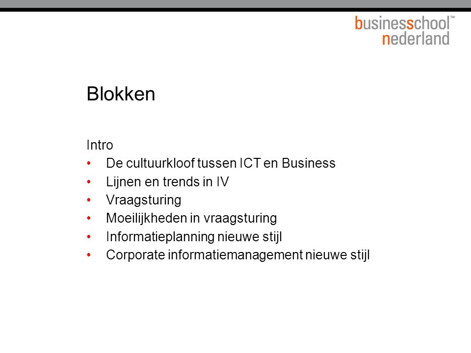 Blokken Intro De cultuurkloof tussen ICT en Business