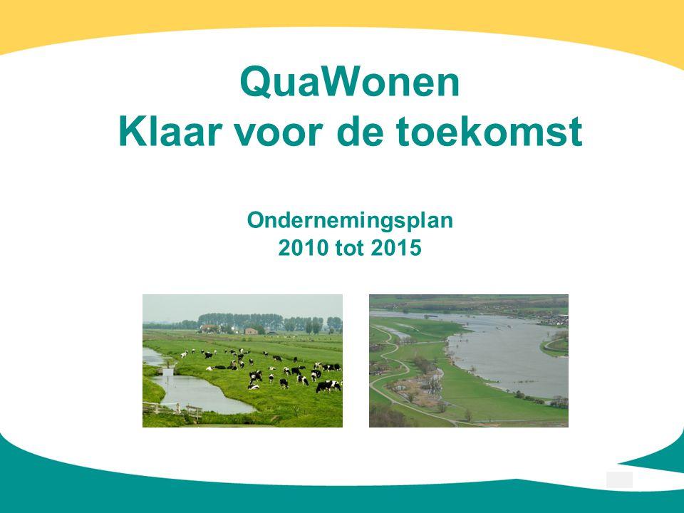 QuaWonen Klaar voor de toekomst Ondernemingsplan 2010 tot 2015