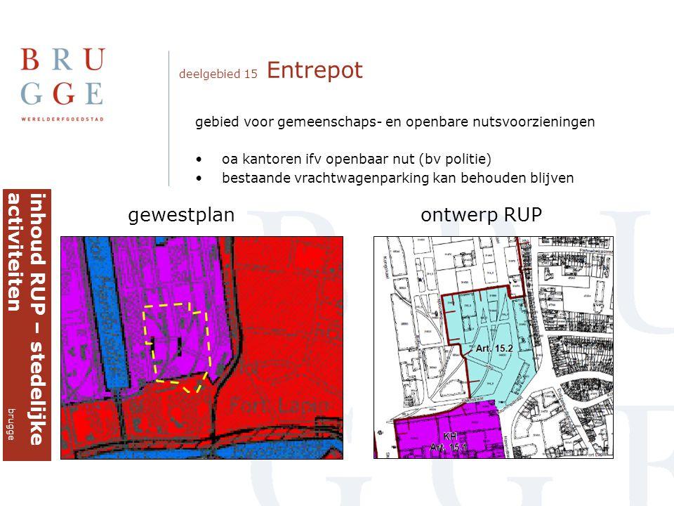 inhoud RUP – stedelijke activiteiten brugge gewestplan ontwerp RUP