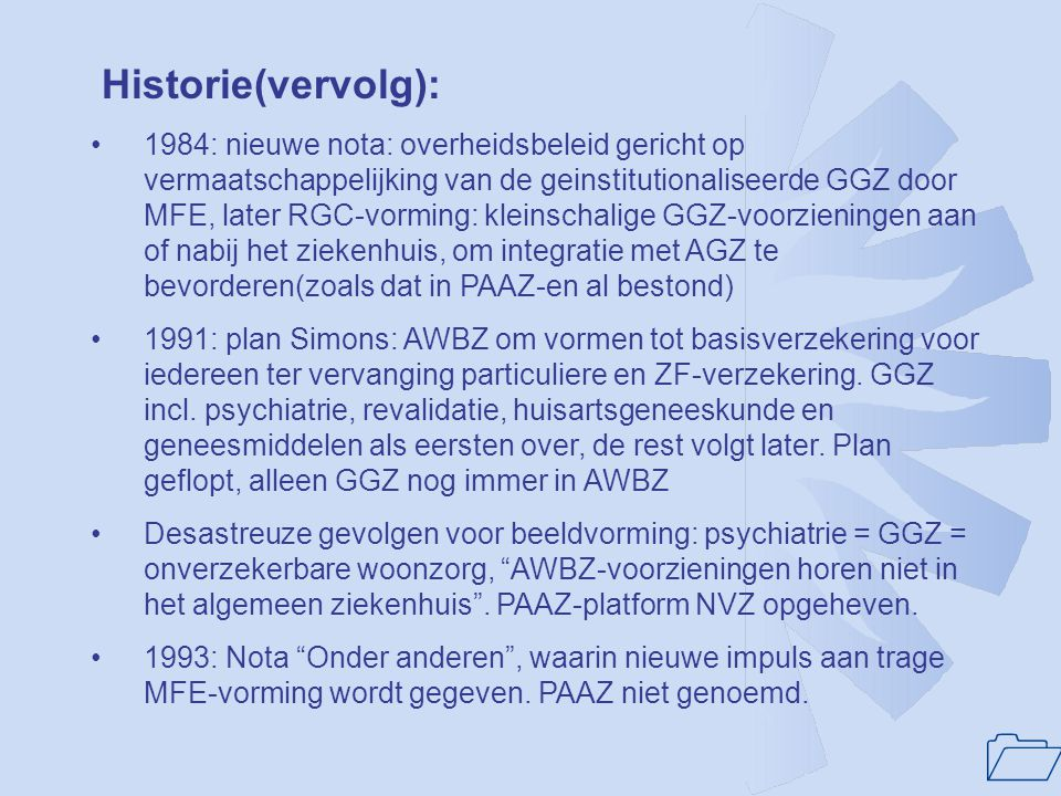 Historie(vervolg):