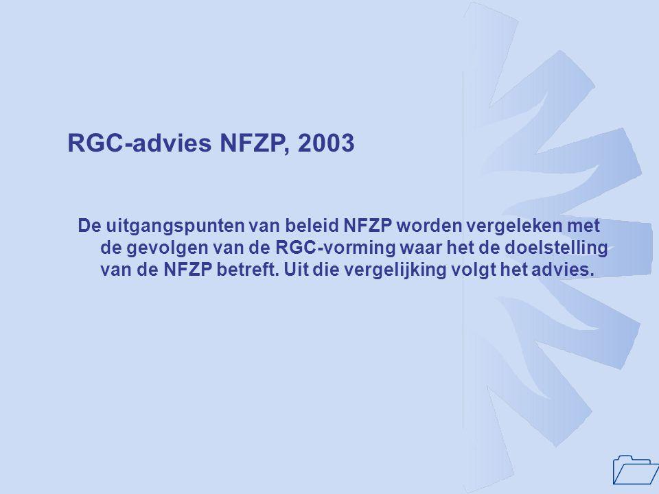 RGC-advies NFZP, 2003