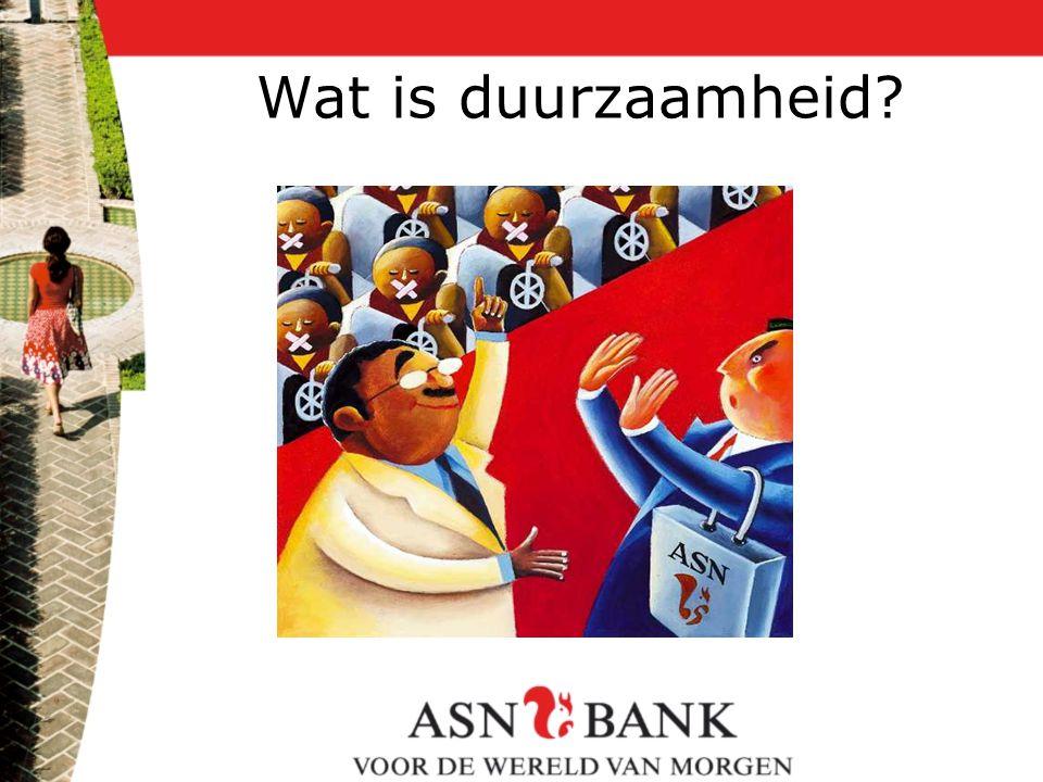 ASN Bank Okt 2007 Wat is duurzaamheid