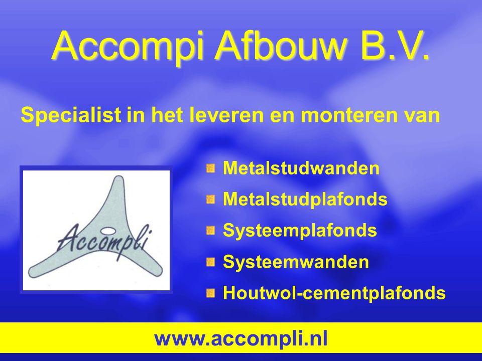 Accompi Afbouw B.V. Specialist in het leveren en monteren van