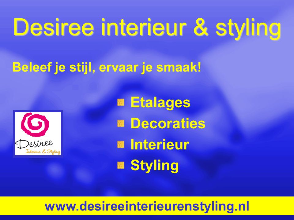 Desiree interieur & styling