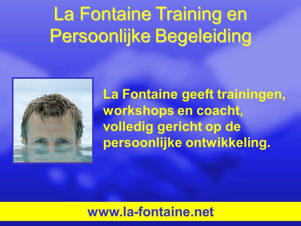 La Fontaine Training en Persoonlijke Begeleiding