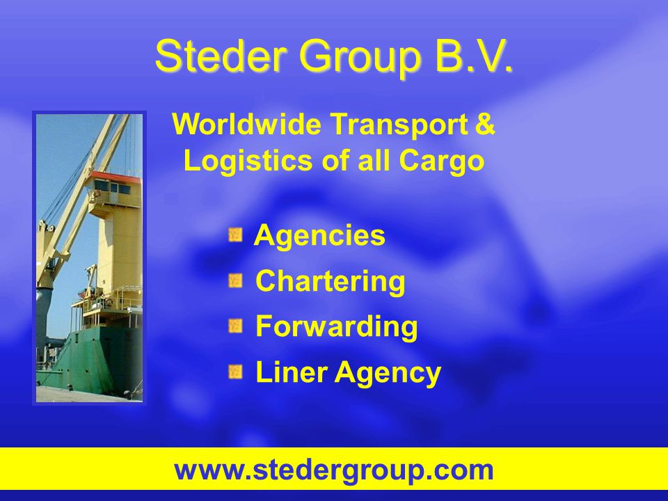 Worldwide Transport & Logistics of all Cargo